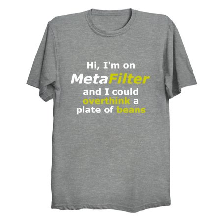 a t-shirt with the text below on it