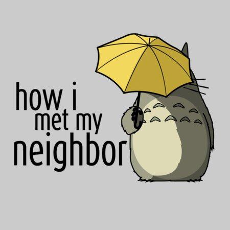 How I Met My Neighbor T-Shirt thumbnail