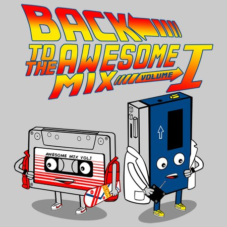 Back To The Awesome Mix Volume 1 T-Shirt