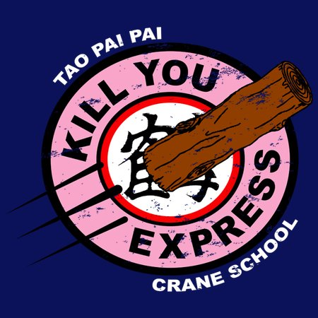 Kill You Express T-Shirt