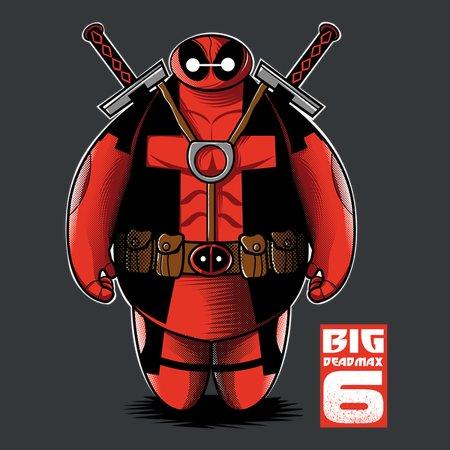 Big Deadmax 6 T-Shirt