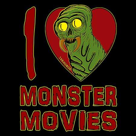 I Love Monster Movies Neatoshop