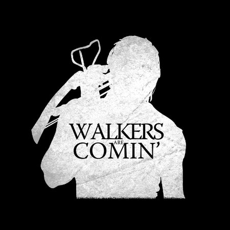 Walkers Are Comin' T-Shirt