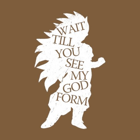 Wait Till You See My God Form T-Shirt