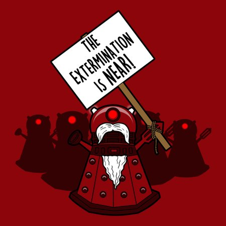 The Extermination Is Near! T-Shirt