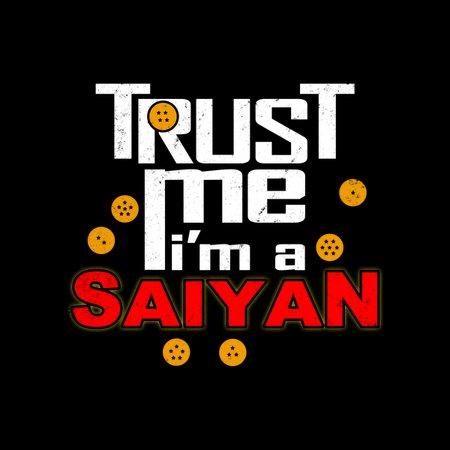 Trust Me I'm A Saiyan T-Shirt