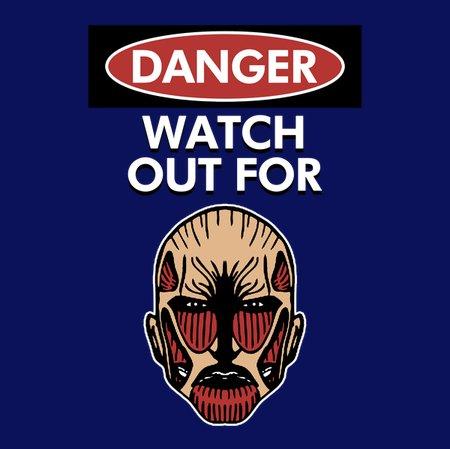 Watchout For Titans T-Shirt
