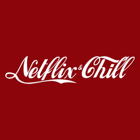 Netflix and chill Cola