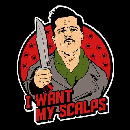 Aldo The Apache – I Want My Scalps T-Shirt