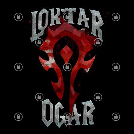 Lok Tar Ogar Neatoshop Orcish primer (official translations)edit orcish primer (official translations) sectionedit. lok tar ogar
