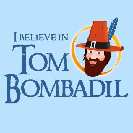 I Believe In Tom Bombadil T-Shirt