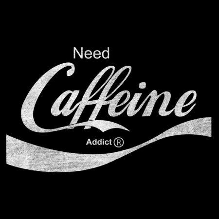 Need Caffeine T-Shirt