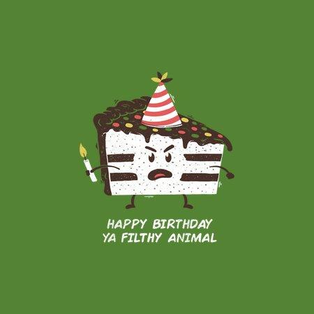 Happy Birthday Ya Filthy Animal Neatoshop