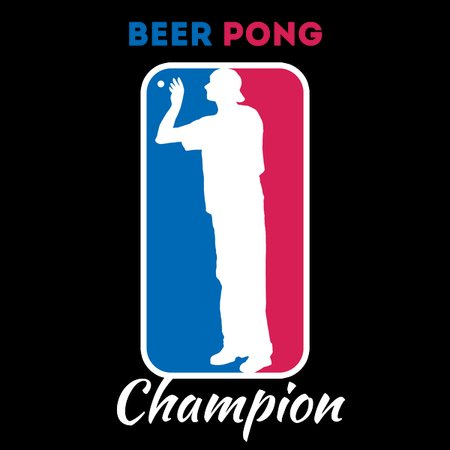 44ad67f92669 Beer Pong Champion Shirt Party Drinking Games Tshirt Gift - NeatoShop